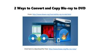 2 ways to convert and copy blu ray to dvd