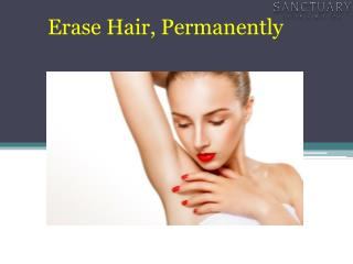 Erase Hair, Permanently