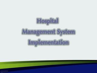 Hospital Management System Implementation