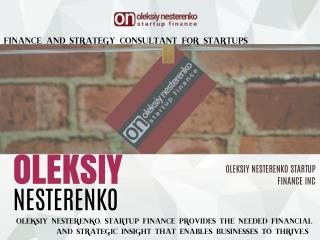 Oleksiy Nesterenko Start up Finance Services