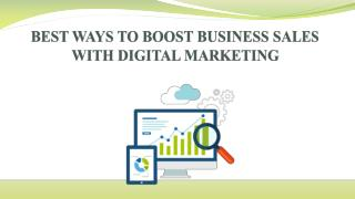 BEST WAYS TO BOOST BUSINESS SALES WITH DIGITAL MARKETING