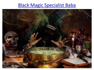 Black Magic Specialist Baba