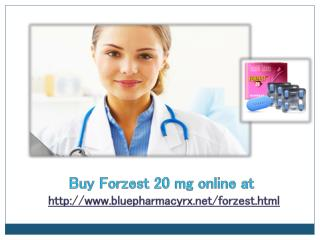 Forzest 20 mg a Power Medicine Treating Erectile Dysfunction
