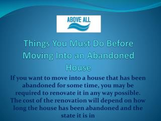 Things You Must Do Before Moving Into an Abandoned House