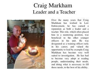 Craig Markham is a Leader and a Teacher
