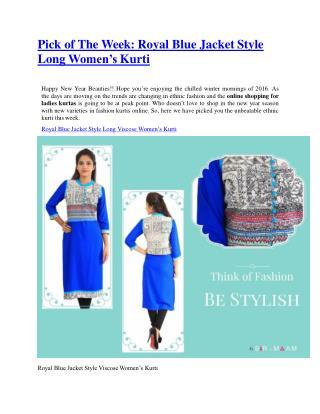 Pick of The Week: Royal Blue Jacket Style Long Women's Kurti