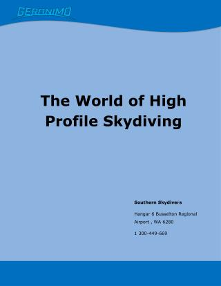The World of High Profile Skydiving