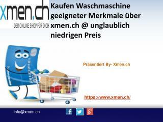 Kaufen Washer Online über xmen.ch zu niedrigem Preis