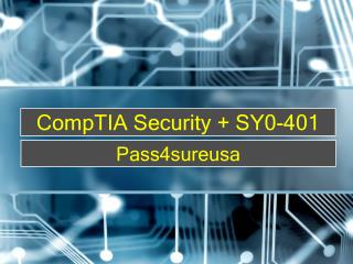 Pass4sure SY0-401 CompTIA Security   Exam Preparation