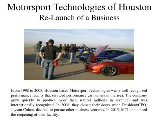 Motorsport Technologies of Houston Re-Launch of a Business