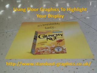 Using Floor Graphics To Highlight Your Display