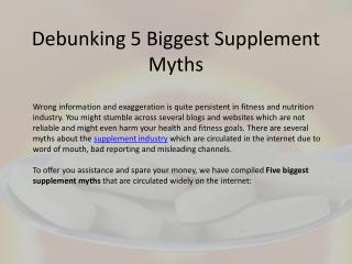 Debunking 5 Biggest Supplement myths