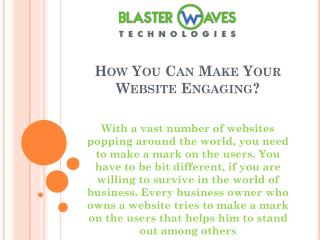 How You Can Make Your Website Engaging?