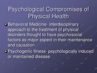 Psychological Compromises of Physical Health