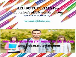 AED 203 TUTORIALS Peer Educator/aed203tutorialsdotcom