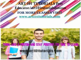 ART 101 TUTORIALS Peer Educator/art101tutorialsdotcom