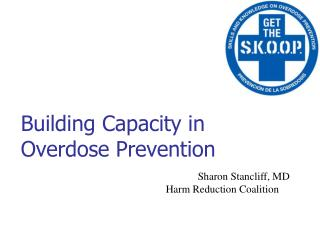 Building Capacity in Overdose Prevention