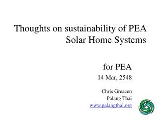Thoughts on sustainability of PEA Solar Home Systems