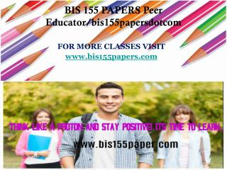 BIS 155 PAPERS Peer Educator/bis155papersdotcom