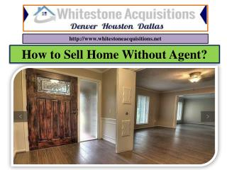 How to Sell Home Without Agent?