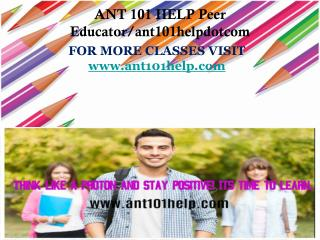 ANT 101 HELP Peer Educator/ant101helpdotcom