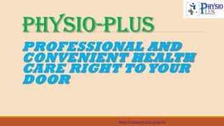 Superb Performance by Best Physiotherapist for Physiotherapy in Palam Vihar Gurgaon