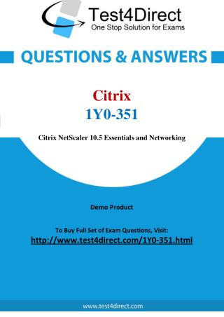Citrix 1Y0-351 Test Questions