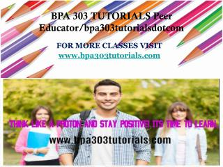BPA 303 TUTORIALS Peer Educator/bpa303tutorialsdotcom
