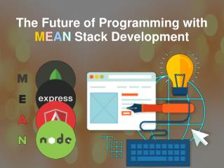 The Future of Programming with Mean stack Development