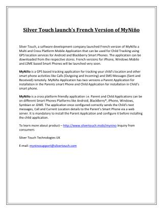 Silver touch launch's french version of myniño