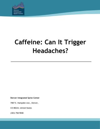Caffeine: Can It Trigger Headaches?