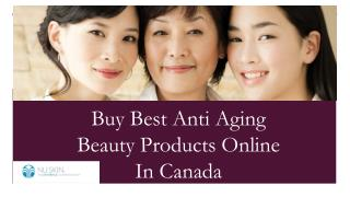 Buy Best Anti Aging Beauty Products Online In Canada