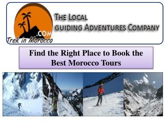 Find the Right Place to Book the Best Morocco Tours