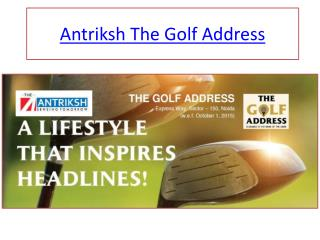 Antriksh The Golf Address