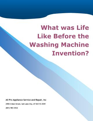 What was Life Like Before the Washing Machine Invention?