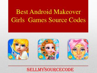 Best Android Makeover Girls  Games Source Codes