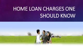 Home loan Charges One should Know