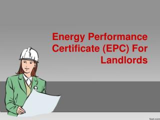 Energy Performance Certificate (EPC) For Landlords