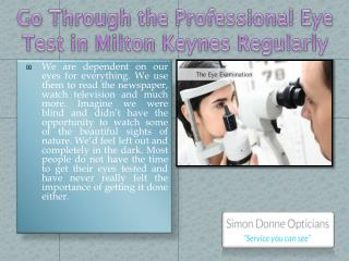 Go Through the Professional Eye Test in Milton Keynes Regularly