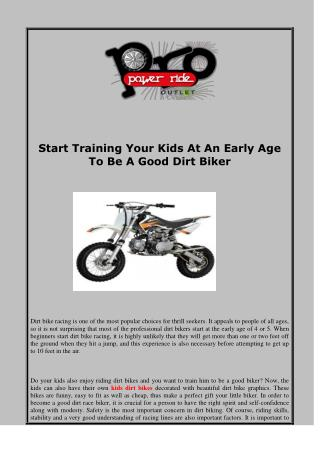 Start Training Your Kids At An Early Age To Be A Good Dirt Biker
