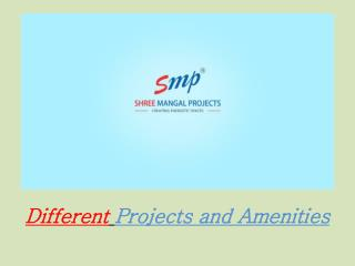 SMP Realty-Different Projects and Amenities
