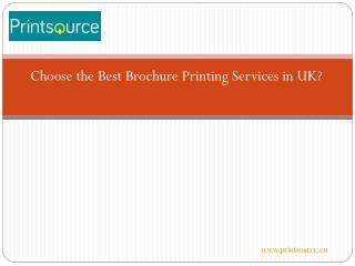 Choose the Best Brochure Printing Services in UK