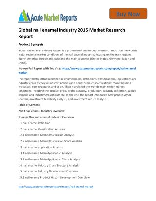 Global nail enamel Size,Trends and Forecasts:Acute Market Reports