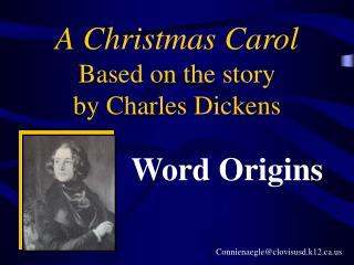 A Christmas Carol - Word Origins