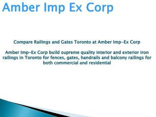 Compare Railings and Gates Toronto at Amber Imp-Ex Corp