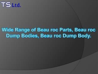 Wide Range of Beau roc Parts, Beau roc Dump Bodies, Beau roc Dump Body