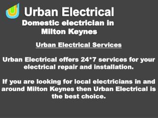 24*7 Electricians  in Milton Keynes