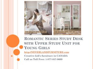 Romantic Series Study Desk With Upper Study Unit for Young Girls in Canada