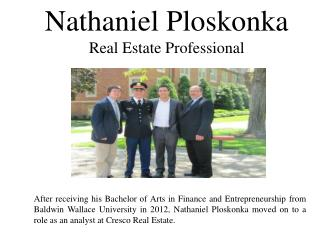 Nathaniel Ploskonka -Real Estate Professional