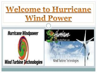 Welcome to Hurricane Wind Power